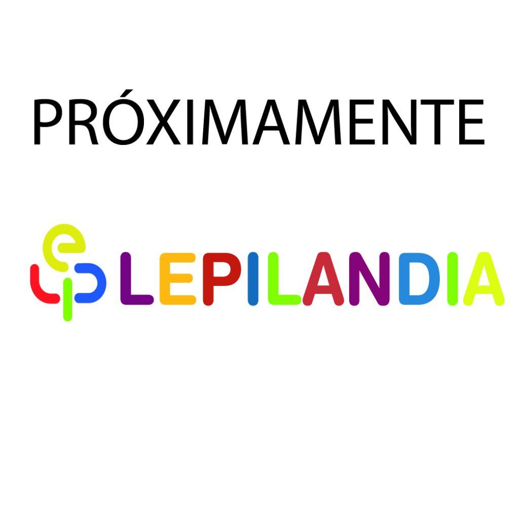 PROXIMAMENTE LEPILANDIA-01.jpg